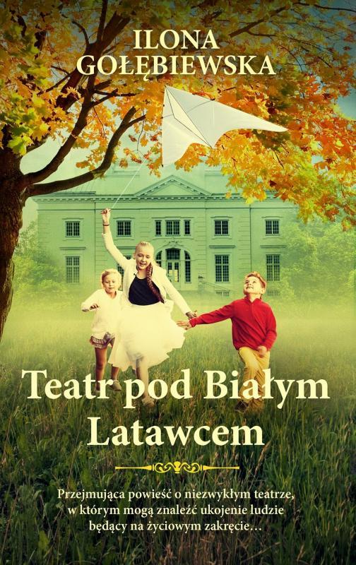 Nowa powieść Ilony Gołębiewskiej -